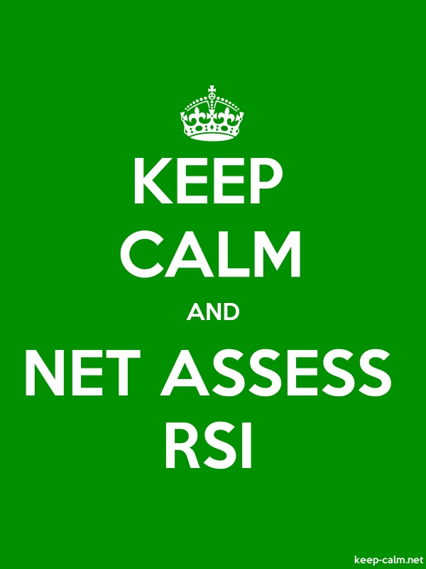 KEEP CALM AND NET ASSESS RSI - white/green - Default (600x800)