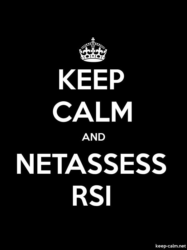 KEEP CALM AND NETASSESS RSI - white/black - Default (600x800)