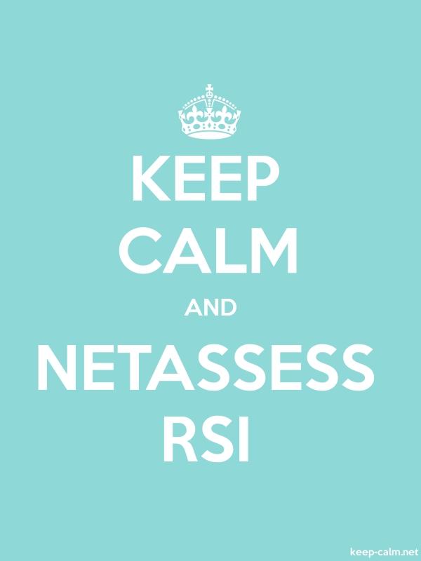 KEEP CALM AND NETASSESS RSI - white/lightblue - Default (600x800)