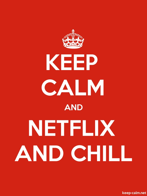 KEEP CALM AND NETFLIX AND CHILL - white/red - Default (600x800)