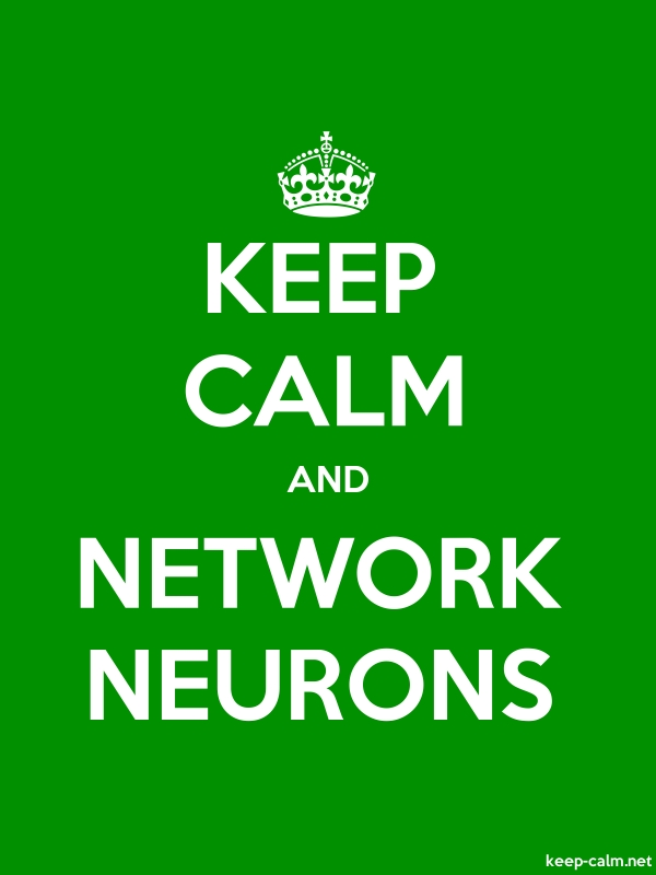 KEEP CALM AND NETWORK NEURONS - white/green - Default (600x800)