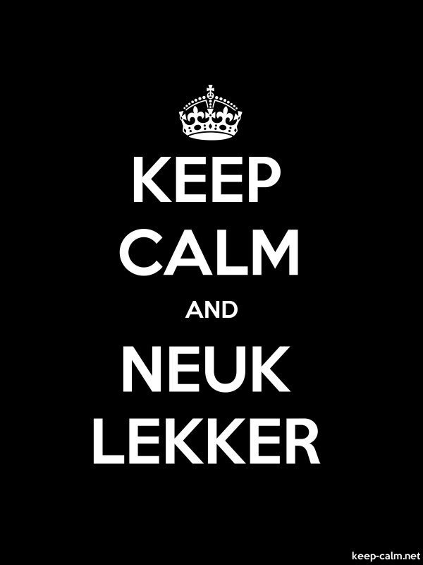 KEEP CALM AND NEUK LEKKER - white/black - Default (600x800)