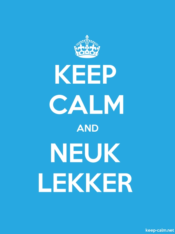 KEEP CALM AND NEUK LEKKER - white/blue - Default (600x800)