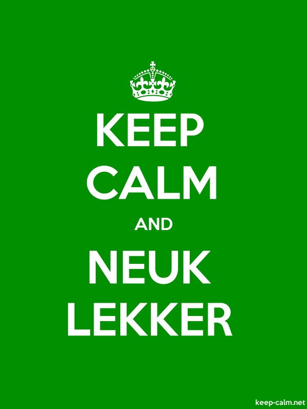 KEEP CALM AND NEUK LEKKER - white/green - Default (600x800)
