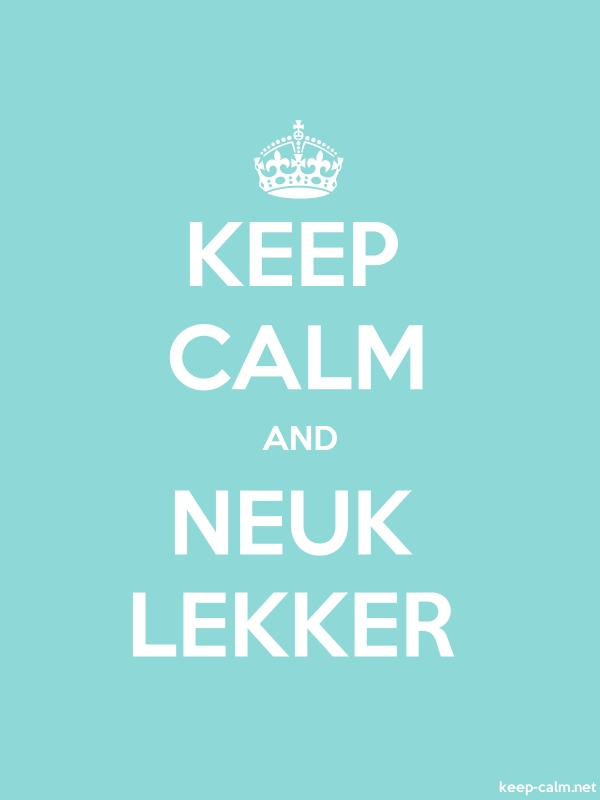 KEEP CALM AND NEUK LEKKER - white/lightblue - Default (600x800)