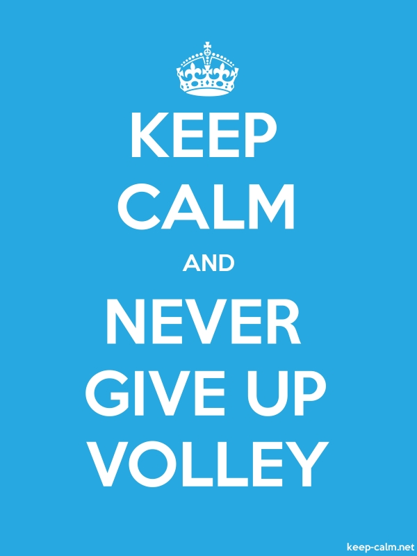 KEEP CALM AND NEVER GIVE UP VOLLEY - white/blue - Default (600x800)