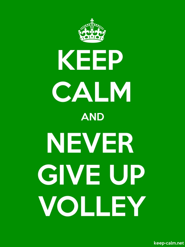KEEP CALM AND NEVER GIVE UP VOLLEY - white/green - Default (600x800)