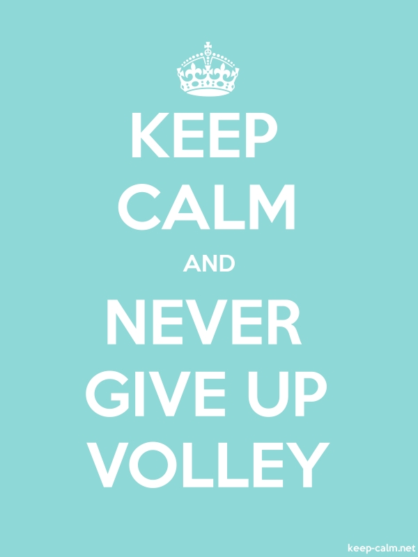 KEEP CALM AND NEVER GIVE UP VOLLEY - white/lightblue - Default (600x800)
