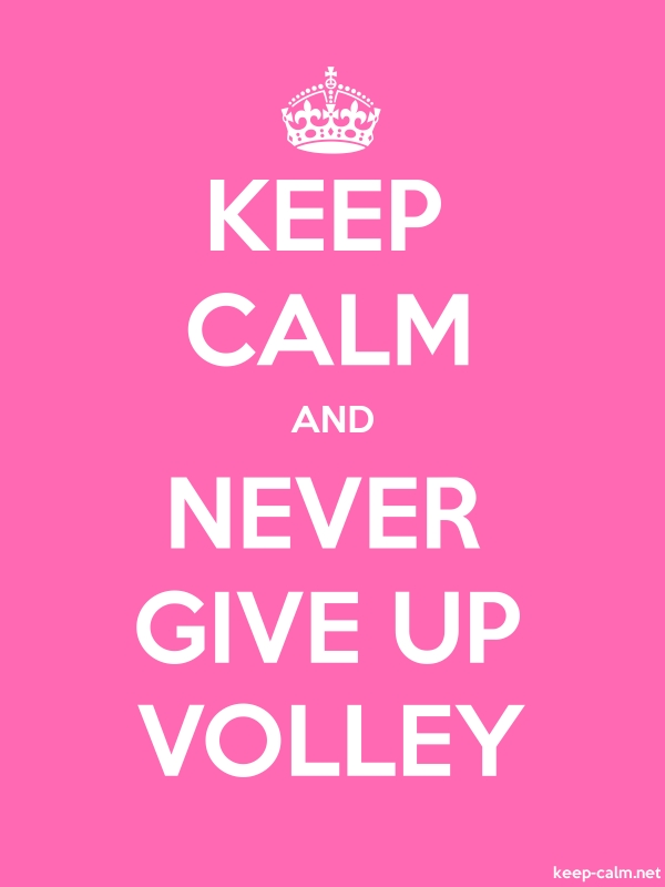 KEEP CALM AND NEVER GIVE UP VOLLEY - white/pink - Default (600x800)