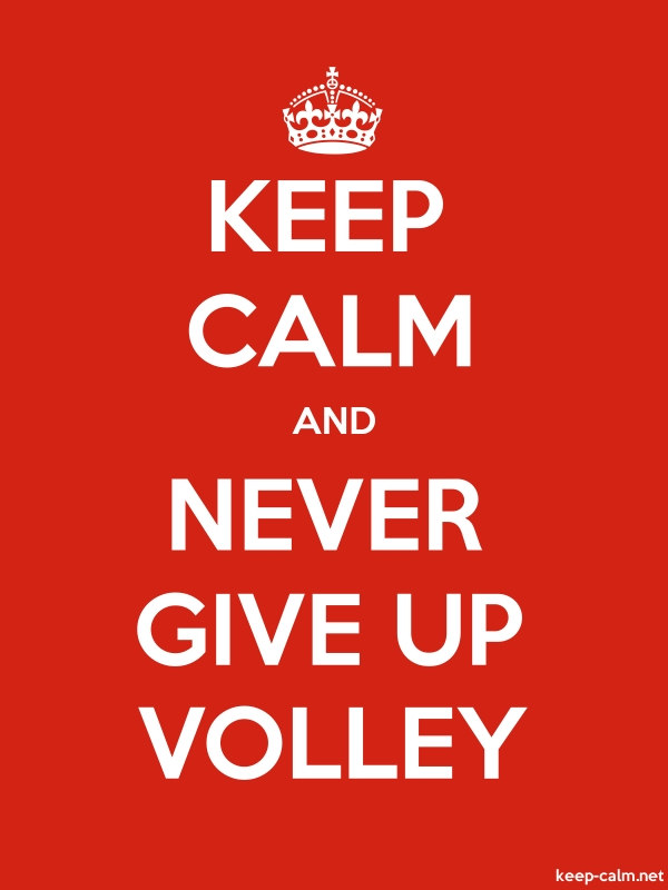 KEEP CALM AND NEVER GIVE UP VOLLEY - white/red - Default (600x800)