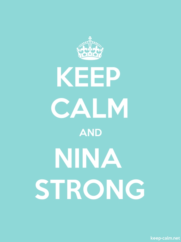 KEEP CALM AND NINA STRONG - white/lightblue - Default (600x800)