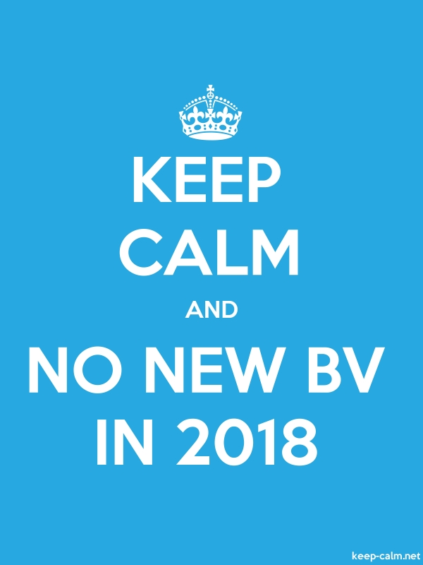 KEEP CALM AND NO NEW BV IN 2018 - white/blue - Default (600x800)