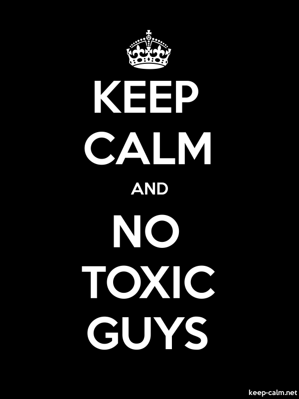 KEEP CALM AND NO TOXIC GUYS - white/black - Default (600x800)