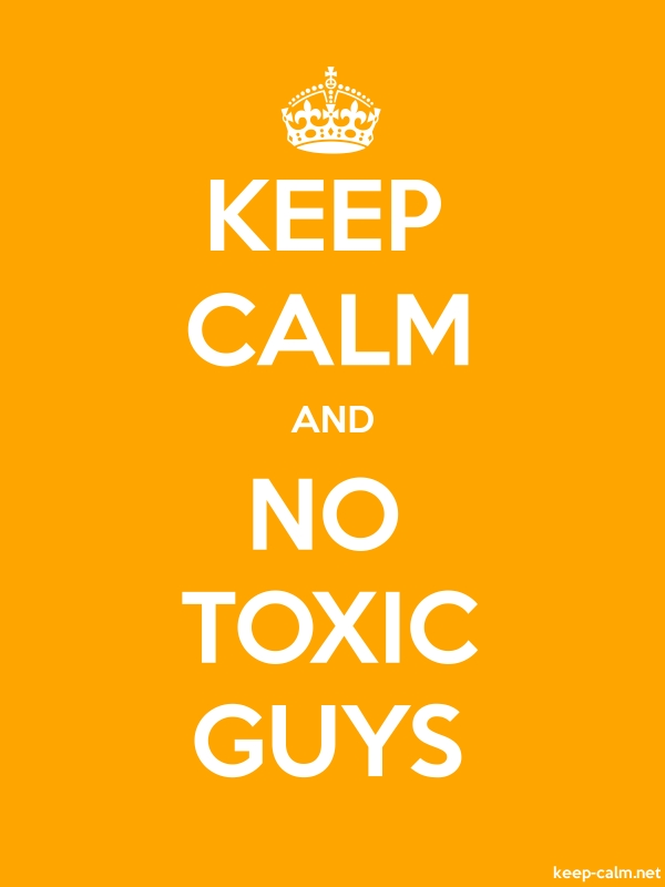 KEEP CALM AND NO TOXIC GUYS - white/orange - Default (600x800)