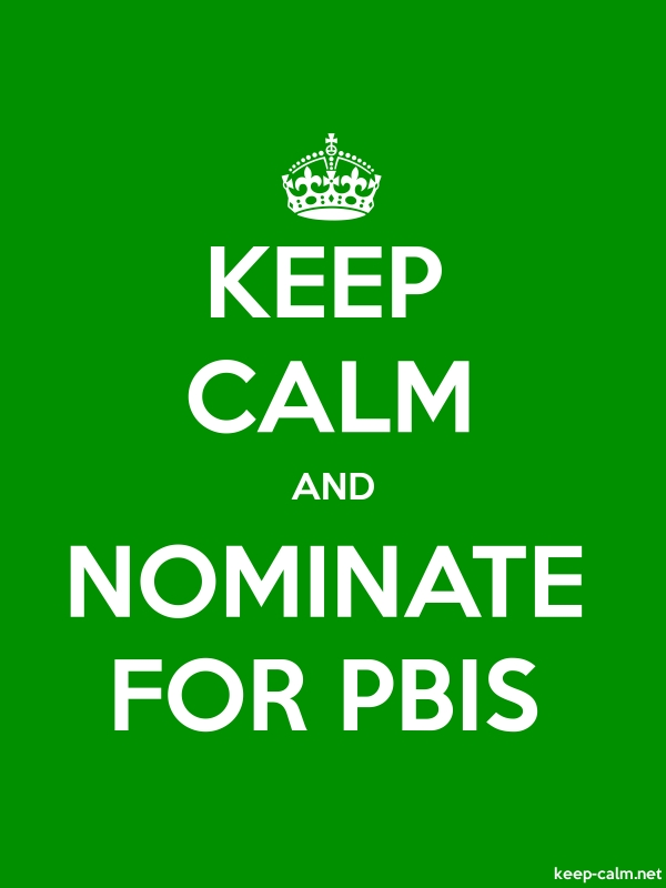 KEEP CALM AND NOMINATE FOR PBIS - white/green - Default (600x800)