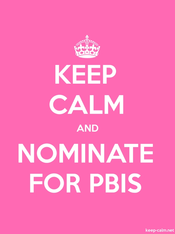 KEEP CALM AND NOMINATE FOR PBIS - white/pink - Default (600x800)