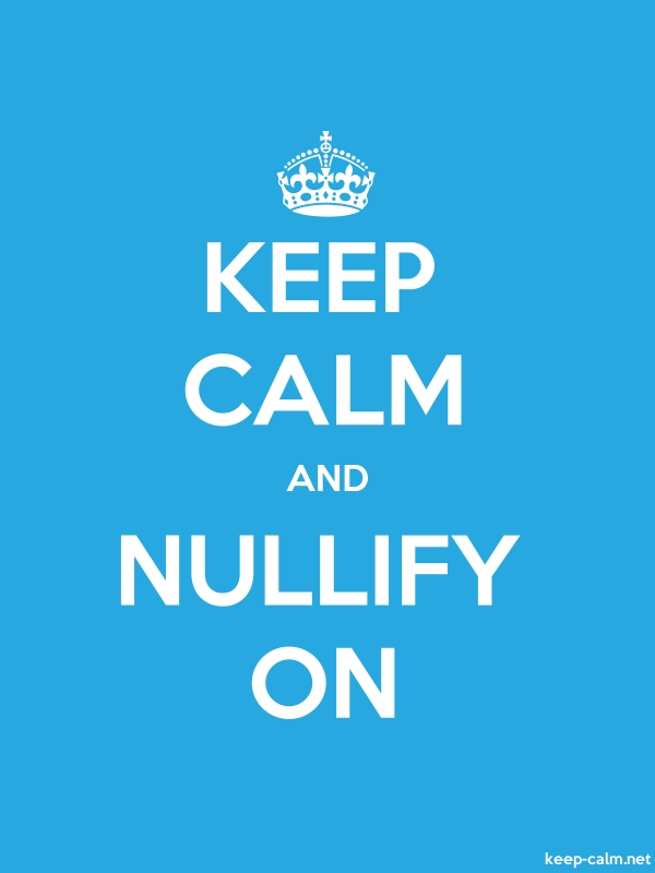 KEEP CALM AND NULLIFY ON - white/blue - Default (600x800)