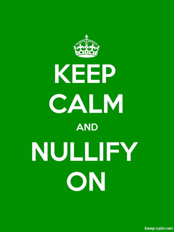 KEEP CALM AND NULLIFY ON - white/green - Default (600x800)