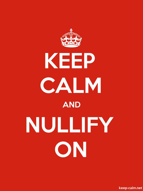 KEEP CALM AND NULLIFY ON - white/red - Default (600x800)