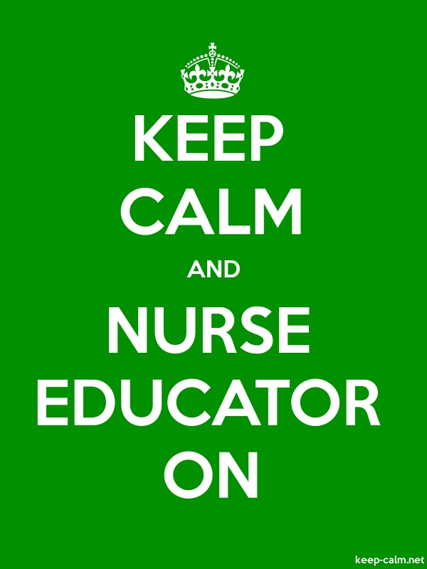 KEEP CALM AND NURSE EDUCATOR ON - white/green - Default (600x800)