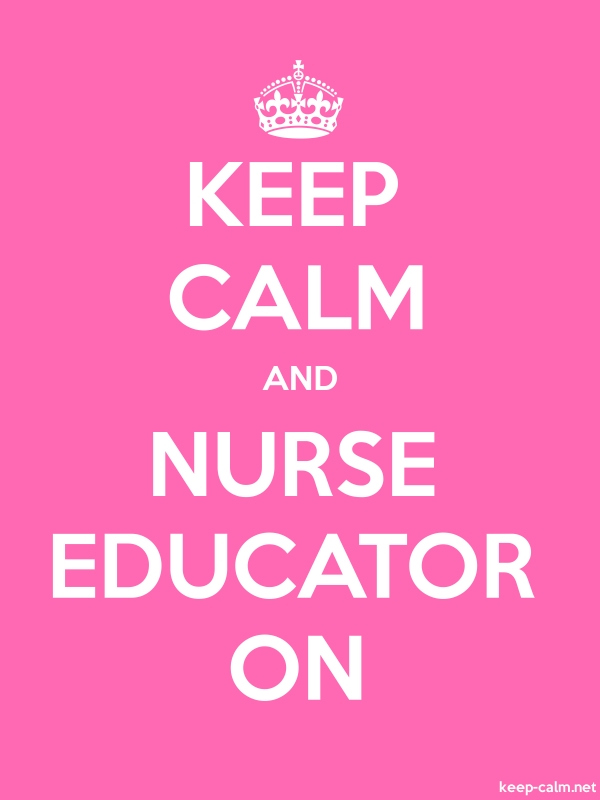 KEEP CALM AND NURSE EDUCATOR ON - white/pink - Default (600x800)