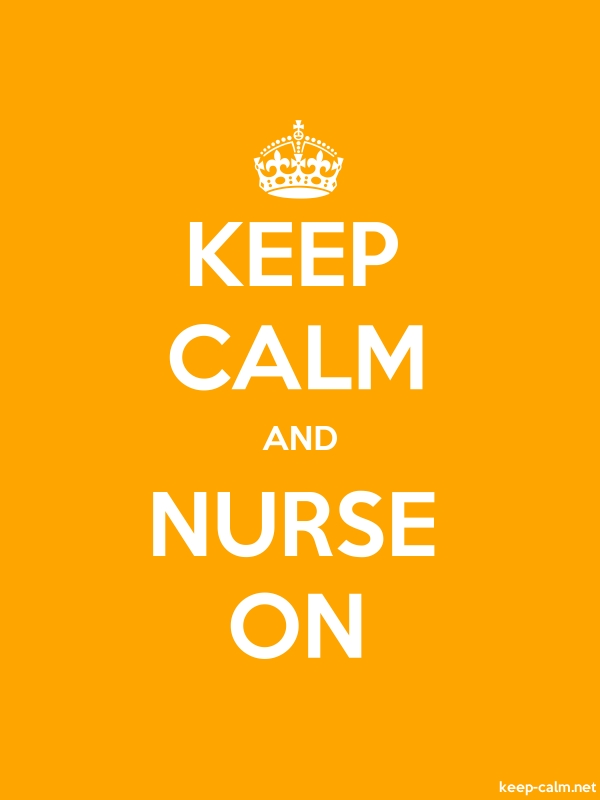 KEEP CALM AND NURSE ON - white/orange - Default (600x800)