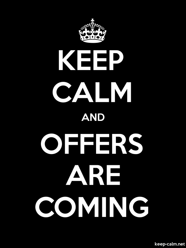 KEEP CALM AND OFFERS ARE COMING - white/black - Default (600x800)
