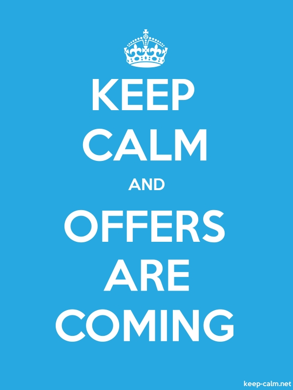 KEEP CALM AND OFFERS ARE COMING - white/blue - Default (600x800)