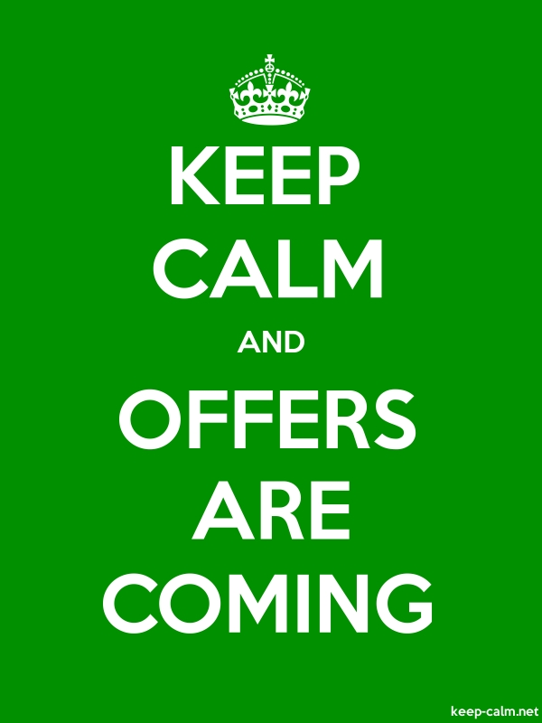 KEEP CALM AND OFFERS ARE COMING - white/green - Default (600x800)