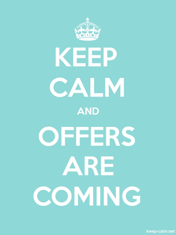 KEEP CALM AND OFFERS ARE COMING - white/lightblue - Default (600x800)