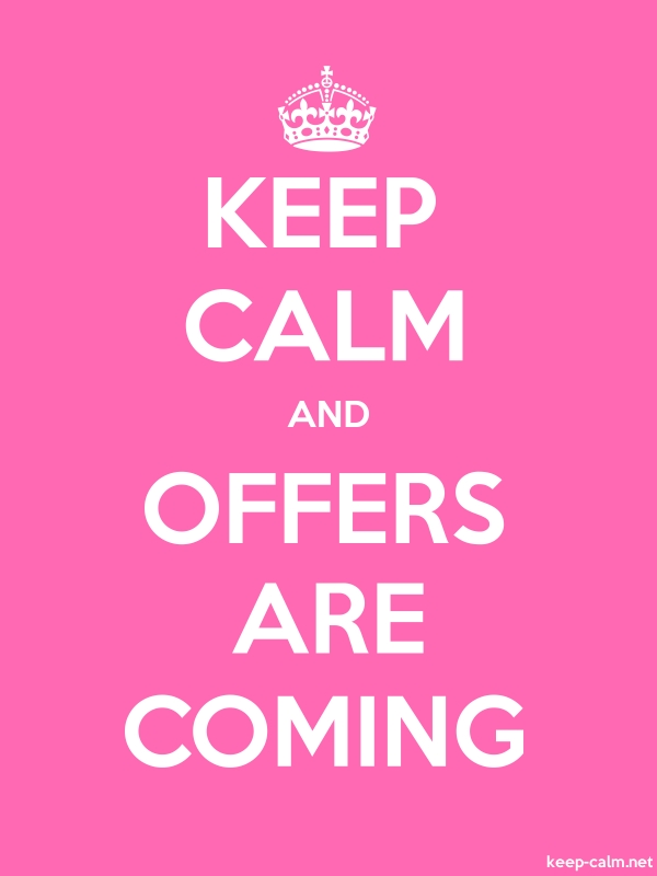 KEEP CALM AND OFFERS ARE COMING - white/pink - Default (600x800)
