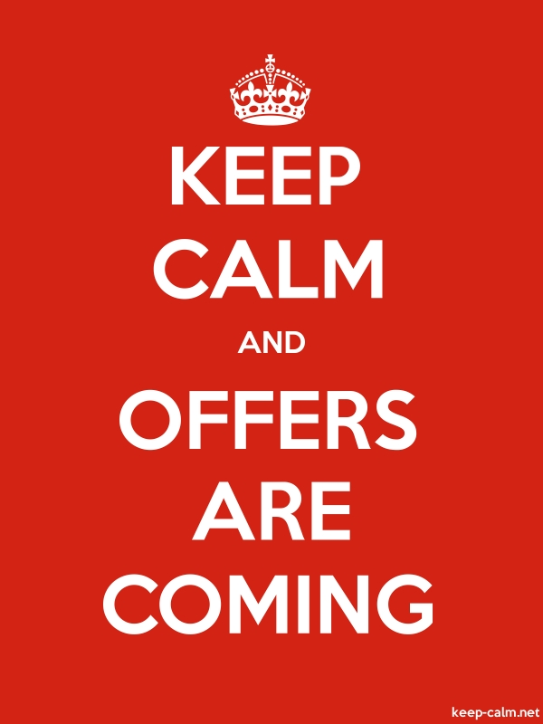 KEEP CALM AND OFFERS ARE COMING - white/red - Default (600x800)