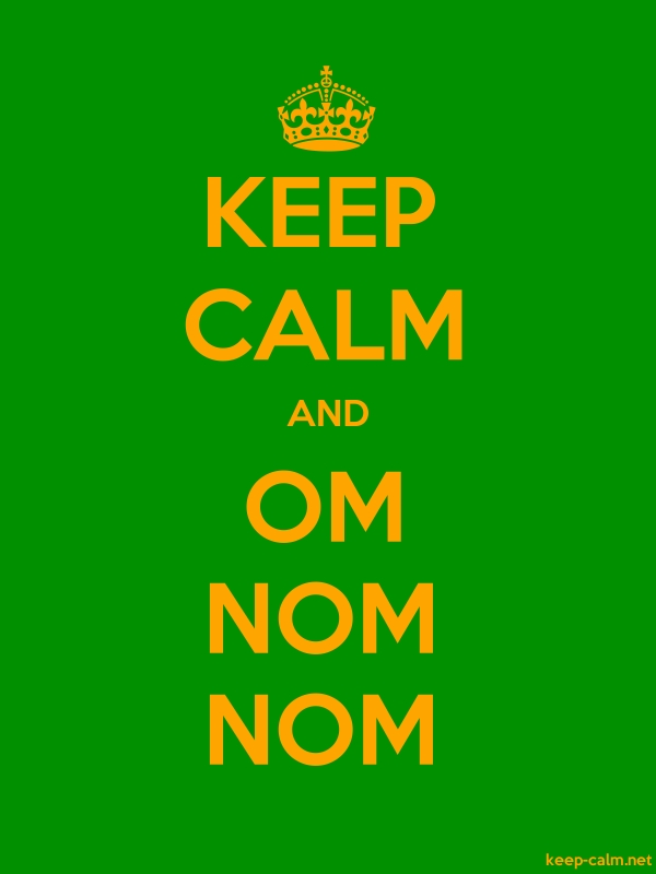 KEEP CALM AND OM NOM NOM - orange/green - Default (600x800)