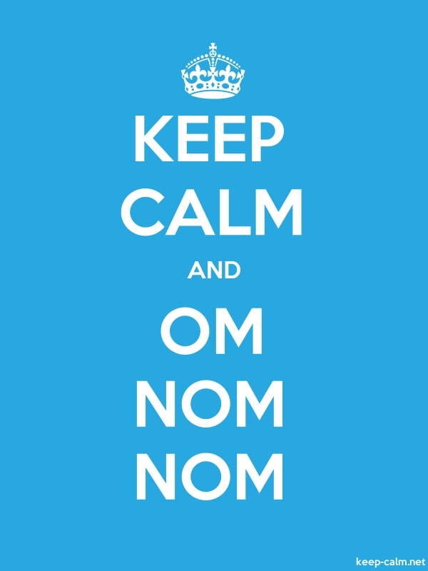 KEEP CALM AND OM NOM NOM - white/blue - Default (600x800)