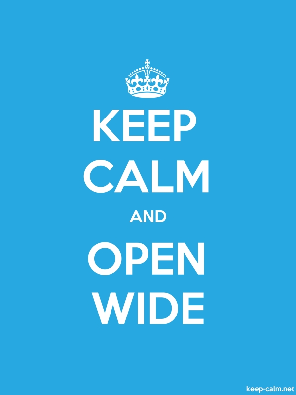 KEEP CALM AND OPEN WIDE - white/blue - Default (600x800)