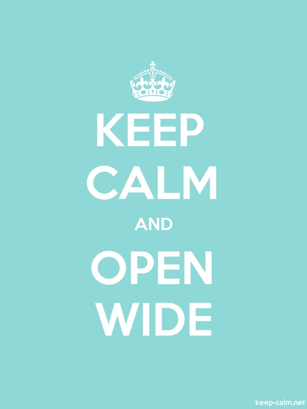 KEEP CALM AND OPEN WIDE - white/lightblue - Default (600x800)