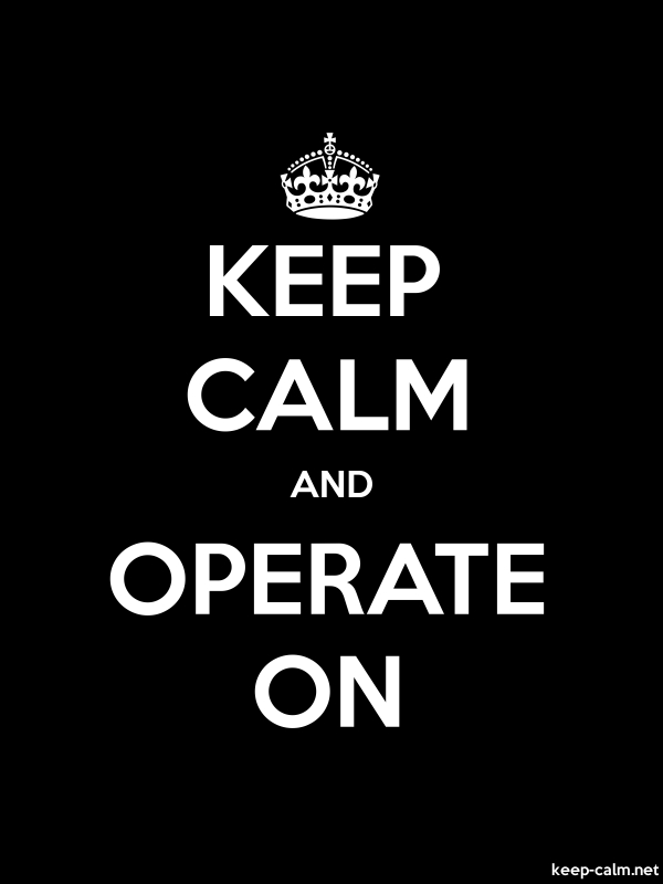 KEEP CALM AND OPERATE ON - white/black - Default (600x800)