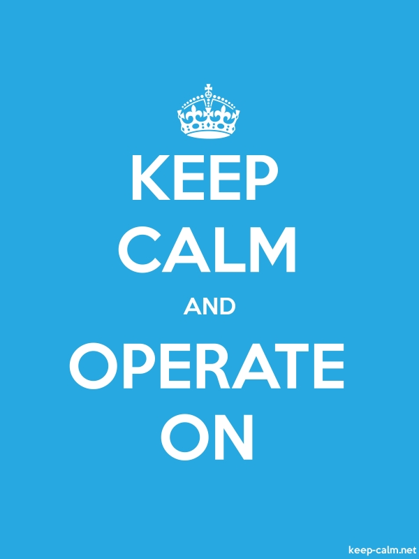 KEEP CALM AND OPERATE ON - white/blue - Default (600x800)