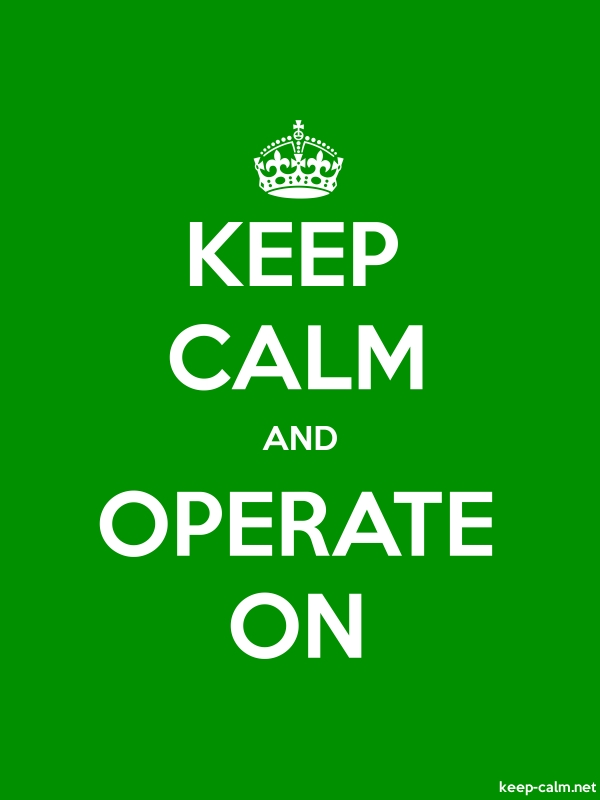 KEEP CALM AND OPERATE ON - white/green - Default (600x800)