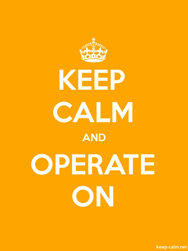 KEEP CALM AND OPERATE ON - white/orange - Default (600x800)