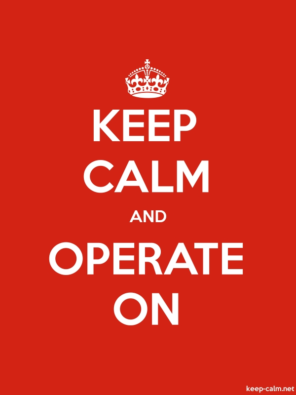 KEEP CALM AND OPERATE ON - white/red - Default (600x800)