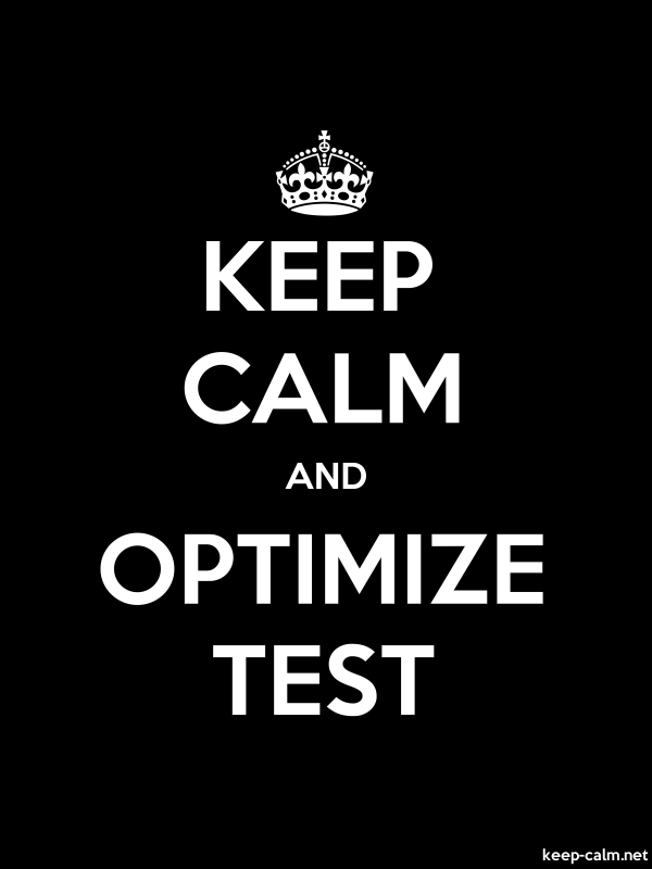 KEEP CALM AND OPTIMIZE TEST - white/black - Default (600x800)