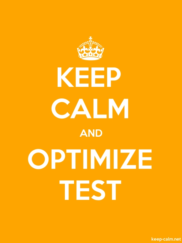 KEEP CALM AND OPTIMIZE TEST - white/orange - Default (600x800)