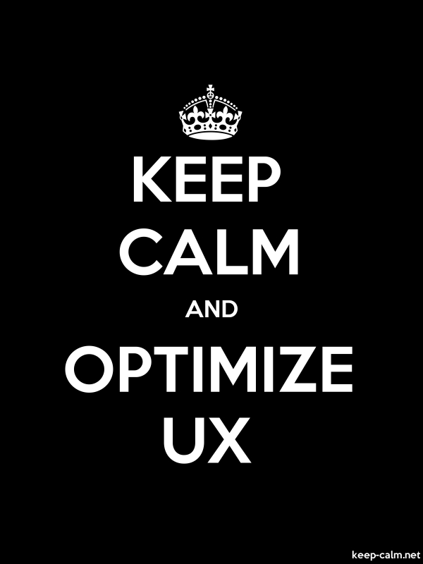 KEEP CALM AND OPTIMIZE UX - white/black - Default (600x800)