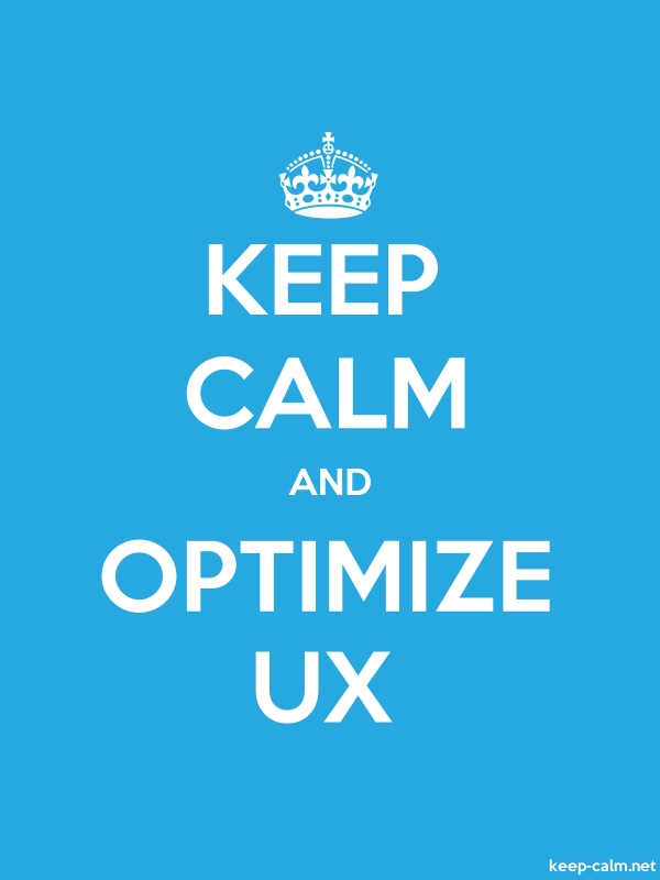KEEP CALM AND OPTIMIZE UX - white/blue - Default (600x800)
