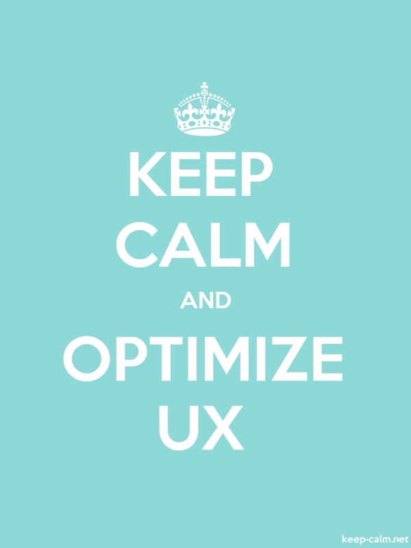 KEEP CALM AND OPTIMIZE UX - white/lightblue - Default (600x800)