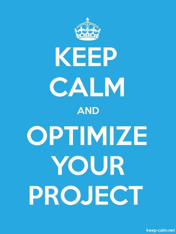 KEEP CALM AND OPTIMIZE YOUR PROJECT - white/blue - Default (600x800)