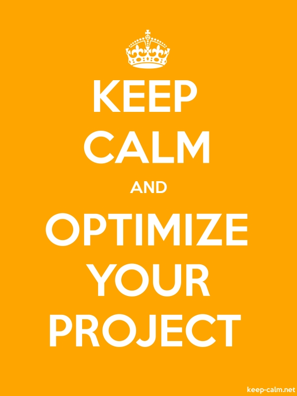 KEEP CALM AND OPTIMIZE YOUR PROJECT - white/orange - Default (600x800)