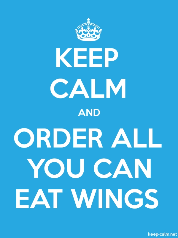 KEEP CALM AND ORDER ALL YOU CAN EAT WINGS - white/blue - Default (600x800)