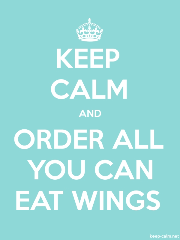KEEP CALM AND ORDER ALL YOU CAN EAT WINGS - white/lightblue - Default (600x800)